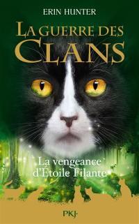 La guerre des clans, La vengeance d'Etoile Filante