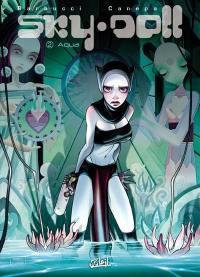 Sky Doll. Volume 2, Aqua