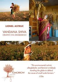 Vandana Shiva, creative civil disobedience