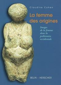 La femme des origines