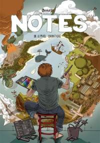 Notes. Volume 10, Le pixel quantique
