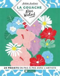 La gouache avec Alice Wietzel