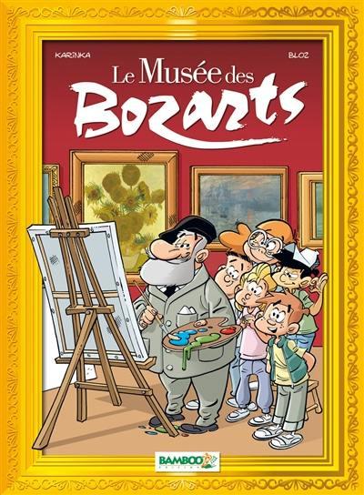 Le Musée des Bozarts. Volume 1, Impressionnants impressionnistes