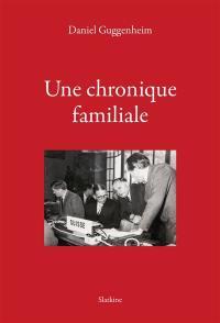Une chronique familiale