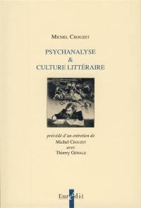 Psychanalyse & culture littéraire