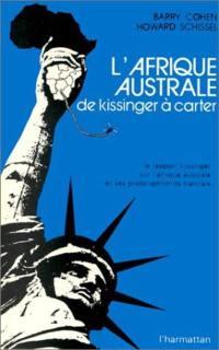 L'Afrique australe, de Kissinger à Carter