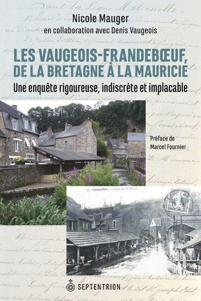 Les Vaugeois-Frandeboeuf, de la Bretagne à la Mauricie