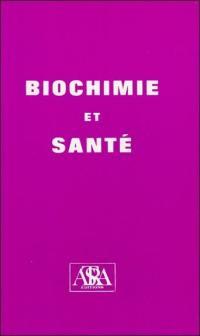 Biochimie et santé