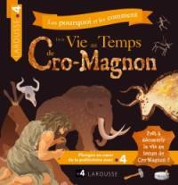 Les pourquoi et les comment, De la vie au temps de Cro-Magnon
