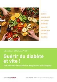 Guérir du diabète et vite !