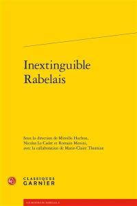 Inextinguible Rabelais