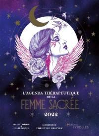 L'agenda thérapeutique de la femme sacrée : 2022
