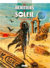 Les héritiers du Soleil. Volume 13, Les enfants de l'ombre