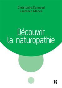 Découvrir la naturopathie