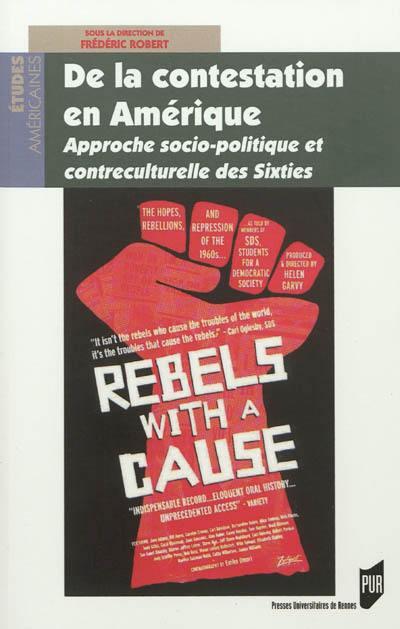 De la contestation en Amérique : approche socio-politique et contre-culturelle des sixties