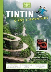Tintin, c'est l'aventure. n° 5, A la recherche de Tchang
