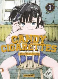 Candy & cigarettes. Volume 1,