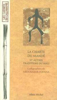 La charte du Mandé : et autres traditions du Mali
