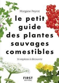 Le petit guide des plantes sauvages comestibles