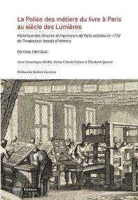 La police des métiers du livre à Paris, au siècle des lumières