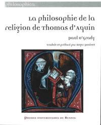 La philosophie de la religion de Thomas d'Aquin