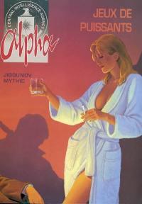 Alpha. Volume 8, Jeux de puissants