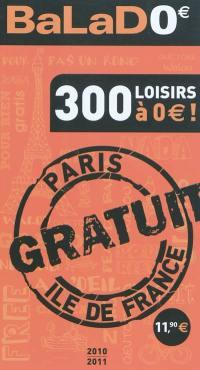 Balad'0 euro, Paris Ile-de-France : 300 loisirs à 0 euro !