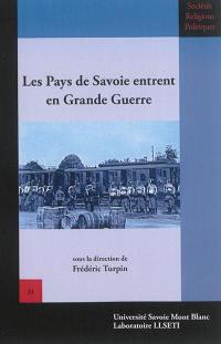Les Pays de Savoie entrent en Grande Guerre