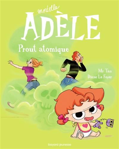 Mortelle Adèle. Volume 14, Prout atomique