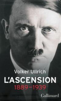 Adolf Hitler, L'ascension