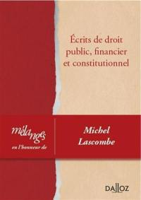 Ecrits de droit public, financier et constitutionnel