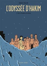 L'odyssée d'Hakim. Volume 2, De la Turquie à la Grèce