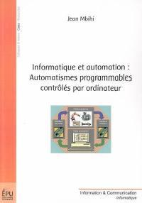 Informatique et automation, automatismes programmables contrôlés par ordinateur