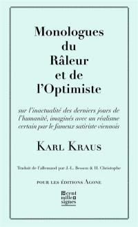 Monologues du râleur et de l'optimiste