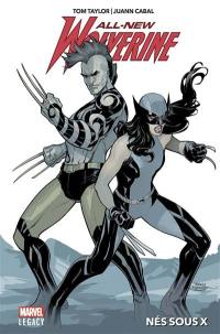All-new Wolverine. Volume 1, Nés sous X