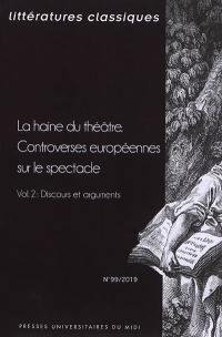 Littératures classiques. n° 99, La haine du théâtre