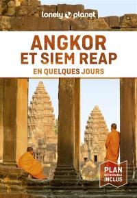 Angkor et Siem Reap en quelques jours