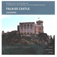 Falaise Castle, Calvados