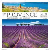 Provence : la passion de nos régions : 2021, calendrier 16 mois