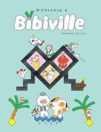 Bienvenue à Bibiville