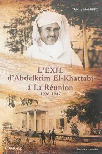 L'exil d'Abdelkrim El-Khattabi à La Réunion