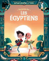 Nathan explore le temps, Une journée chez les Egyptiens