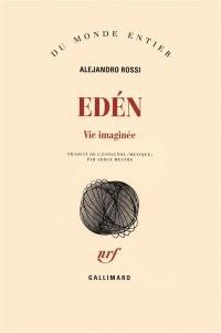 Eden, vie imaginée