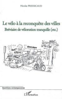Le vélo à la reconquête des villes