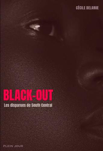 Black-out : les disparues de South Central