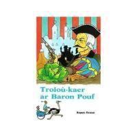 Troioù-kaer ar baron Pouf
