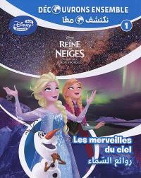 La reine des neiges. Volume 1, Les merveilles du ciel