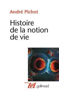 Histoire de la notion de vie