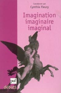 Imagination, imaginaire, imaginal