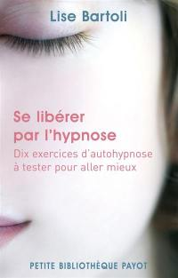 Se libérer par l'hypnose